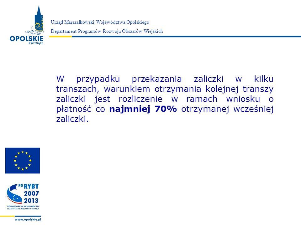 Zarząd Województwa Opolskiego Urząd Marszałkowski Województwa Opolskiego Departament Programów Rozwoju Obszarów Wiejskich W przypadku przekazania zali