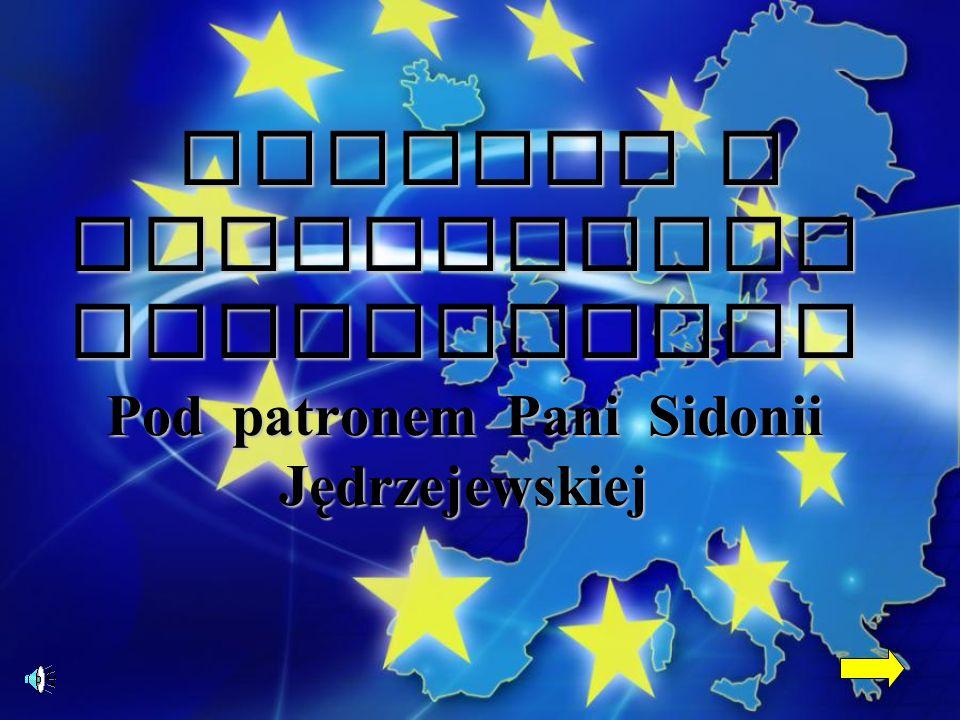 KONKURS O Parlamencie Europejskim Pod patronem Pani Sidonii Jędrzejewskiej KONKURS O Parlamencie Europejskim Pod patronem Pani Sidonii Jędrzejewskiej