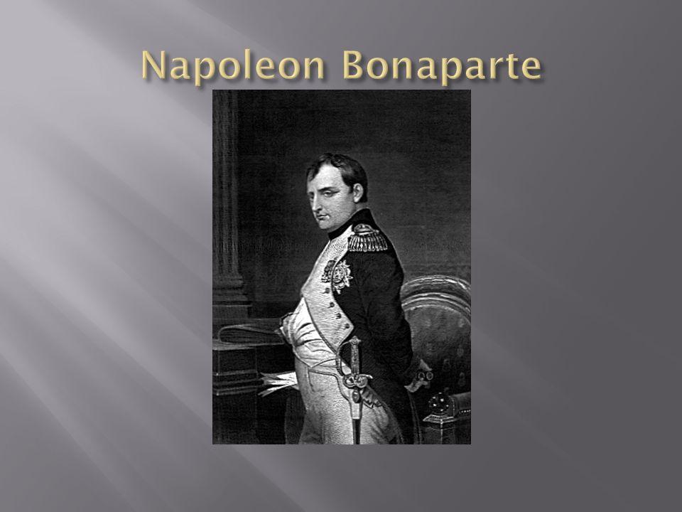 Urodził się 15 sierpnia 1769 w Ajaccio na Korsyce jako drugi syna adwokta,należącego do zubożałej szlachty korsykańskiej.