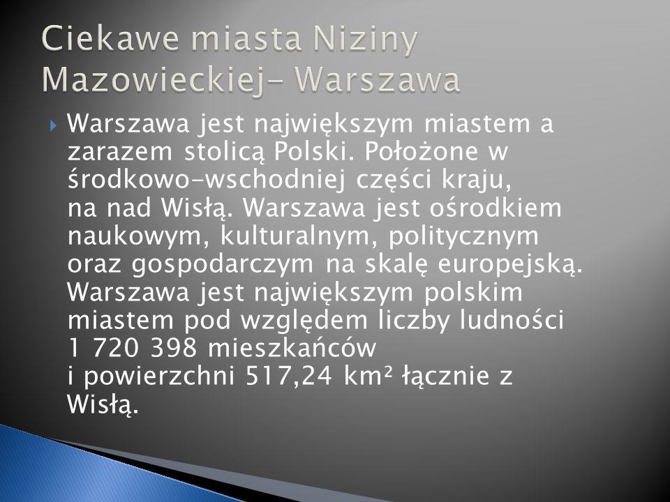 Warszawa jest największym miastem a zarazem stolicą Polski.