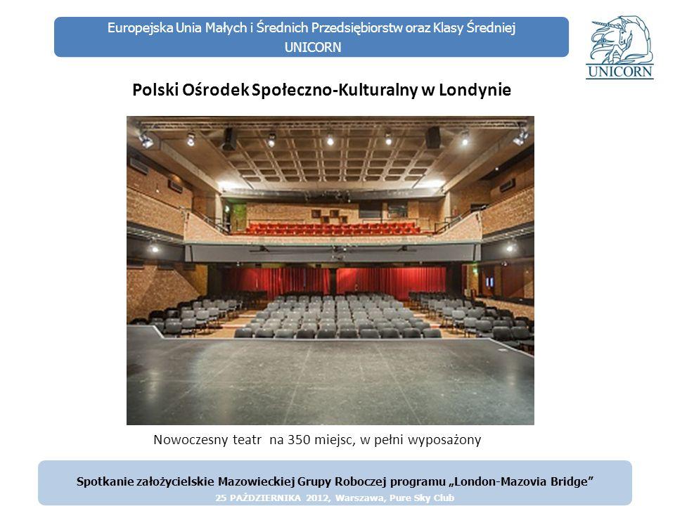 Europejska Unia Małych i Średnich Przedsiębiorstw oraz Klasy Średniej UNICORN Polski Ośrodek Społeczno-Kulturalny w Londynie Spotkanie założycielskie