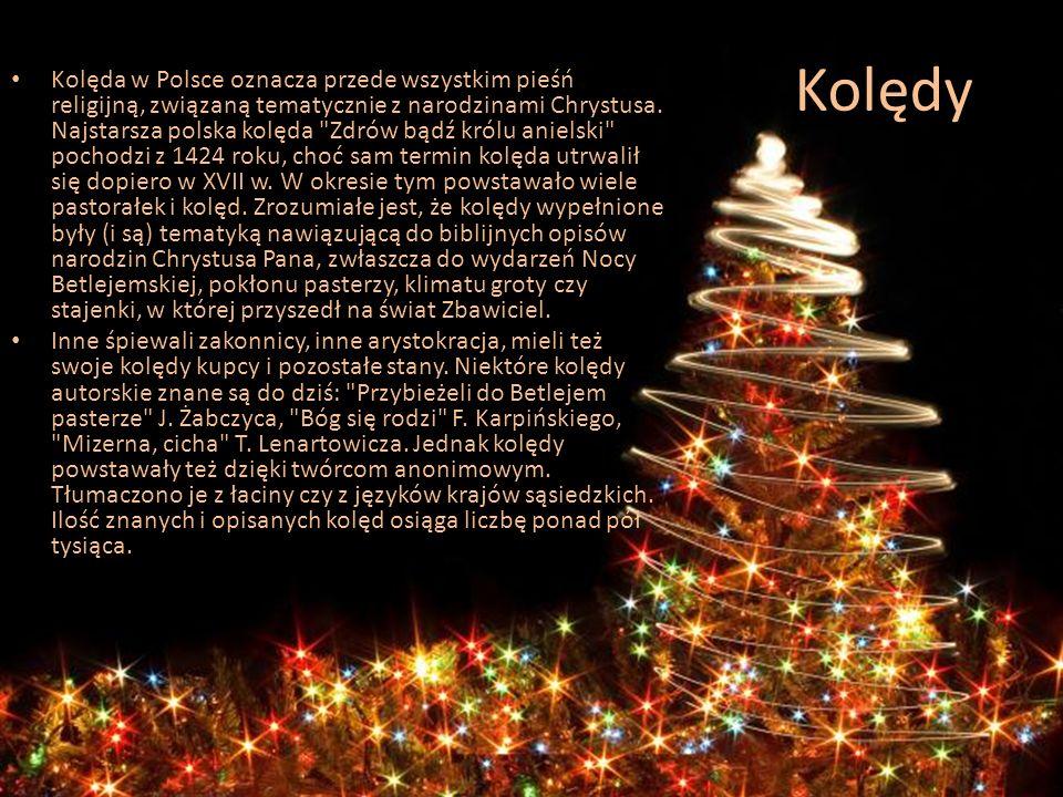 Kolędy Kolęda w Polsce oznacza przede wszystkim pieśń religijną, związaną tematycznie z narodzinami Chrystusa. Najstarsza polska kolęda