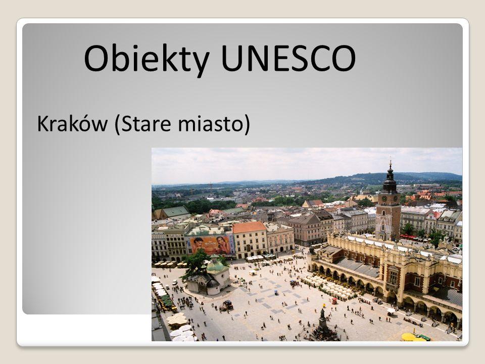 Obiekty UNESCO Kraków (Stare miasto)