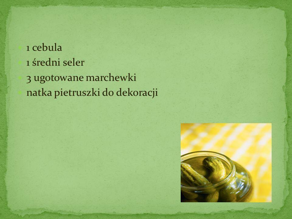 1 cebula 1 średni seler 3 ugotowane marchewki natka pietruszki do dekoracji
