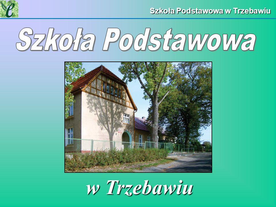 Szkoła Podstawowa w Trzebawiu w Trzebawiu