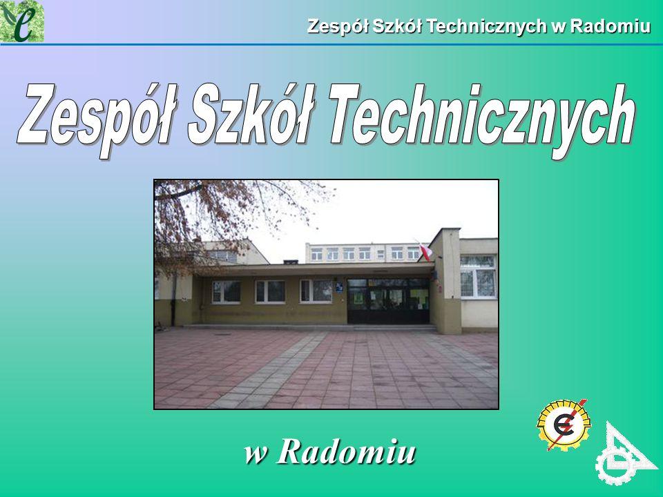 Zespół Szkół Technicznych w Radomiu w Radomiu