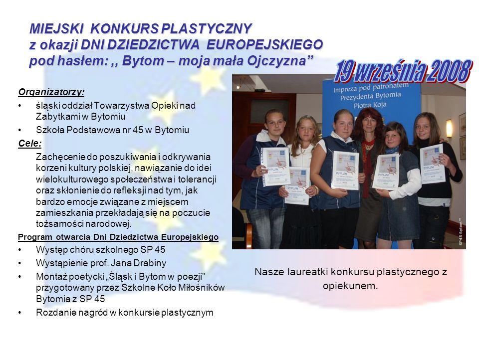 2006/2007 i 2007/2008 III Miejski Konkurs Wiedzy o UE Wspólnie tworzymy europejską przyszłość - 11 marca 2008 r.