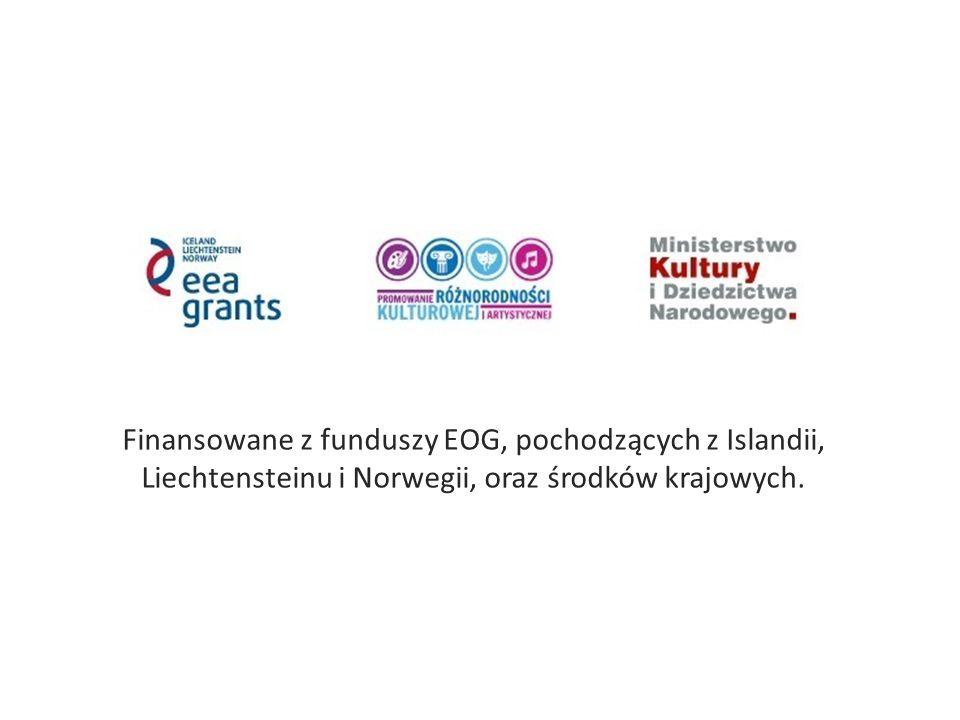 Finansowane z funduszy EOG, pochodzących z Islandii, Liechtensteinu i Norwegii, oraz środków krajowych.