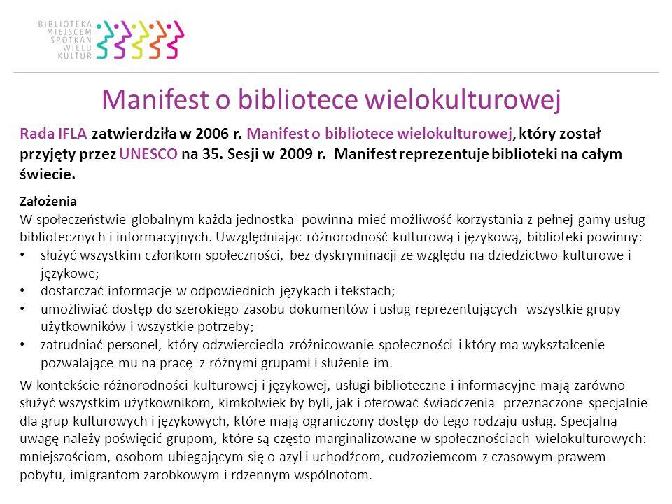 Manifest o bibliotece wielokulturowej Rada IFLA zatwierdziła w 2006 r.