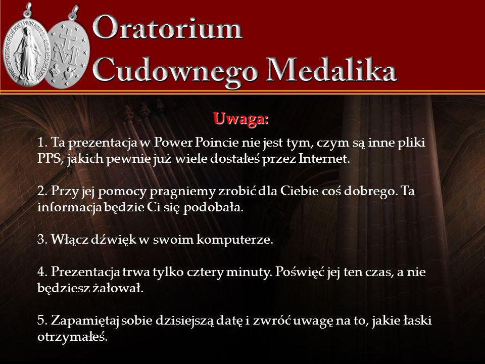 Tak otrzymasz Cudowny Medalik pocztą i dodatkowo łaskę Najświętszej Maryi Panny: dzięki zapaleniu świecy na 30 dni w Oratorium Cudownego Medalika Kliknij tutaj, aby zamówić Medalik