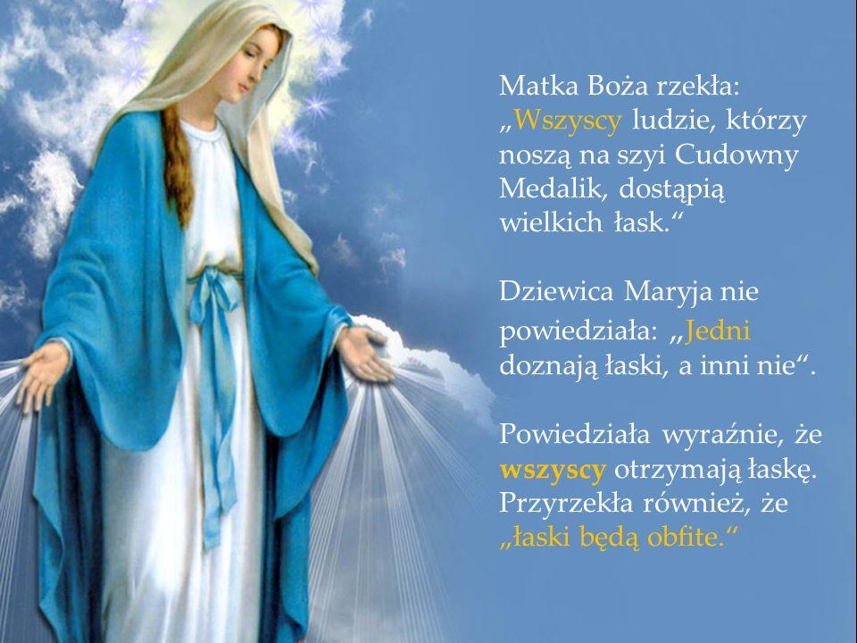 Tak, to Cudowny Medalik Najświętszej Maryi Panny, Łaski Pełnej.