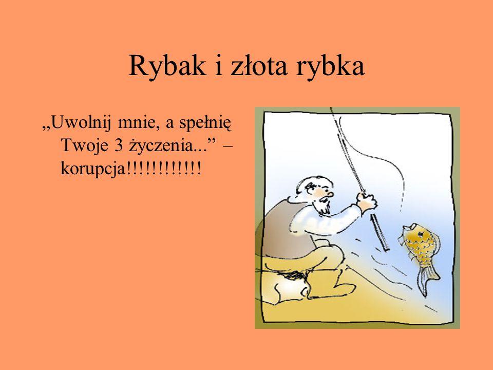 Rybak i złota rybka Uwolnij mnie, a spełnię Twoje 3 życzenia... – korupcja!!!!!!!!!!!!