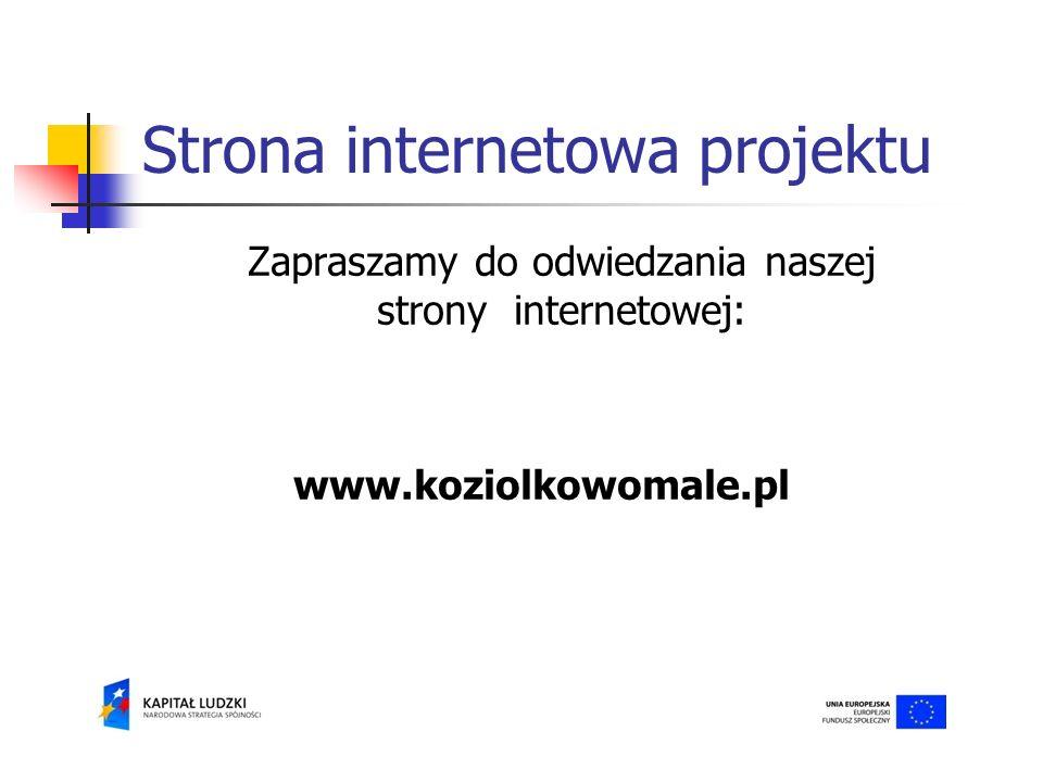 Strona internetowa projektu Zapraszamy do odwiedzania naszej strony internetowej: www.koziolkowomale.pl