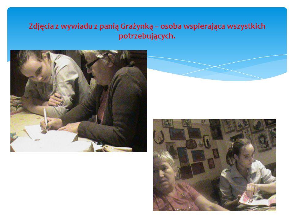 Zdjęcia z wywiadu z panią Grażynką – osoba wspierająca wszystkich potrzebujących.