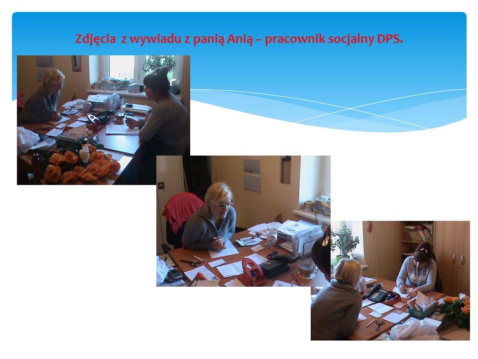Zdjęcia z wywiadu z panią Anią – pracownik socjalny DPS.