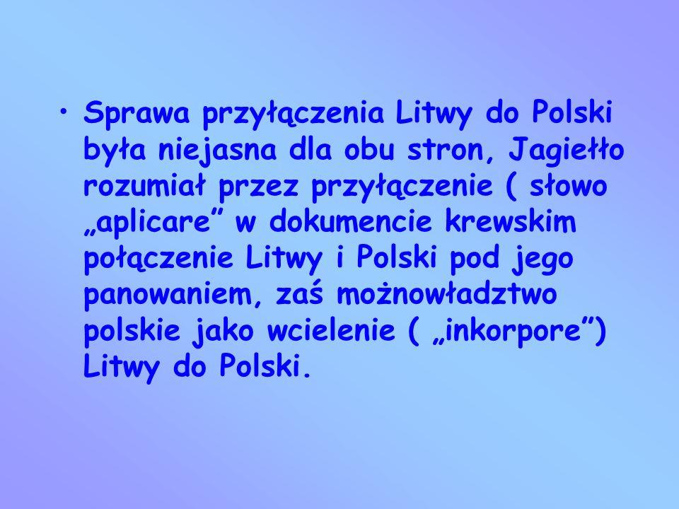 W 1385 r. Doszło do umowy między Jagiełłą a poselstwem polskim. W zamian za rękę Jadwigi i koronę polską Jagiełło zobowiązywał się do przyjęcia chrztu