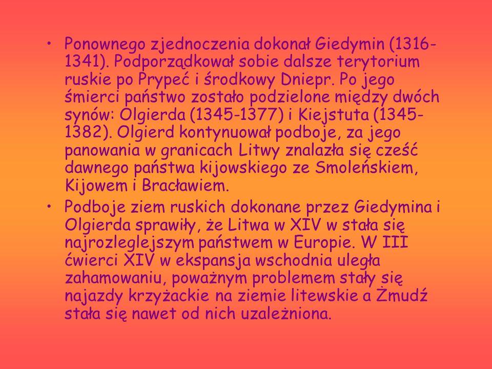 Ponownego zjednoczenia dokonał Giedymin (1316- 1341).