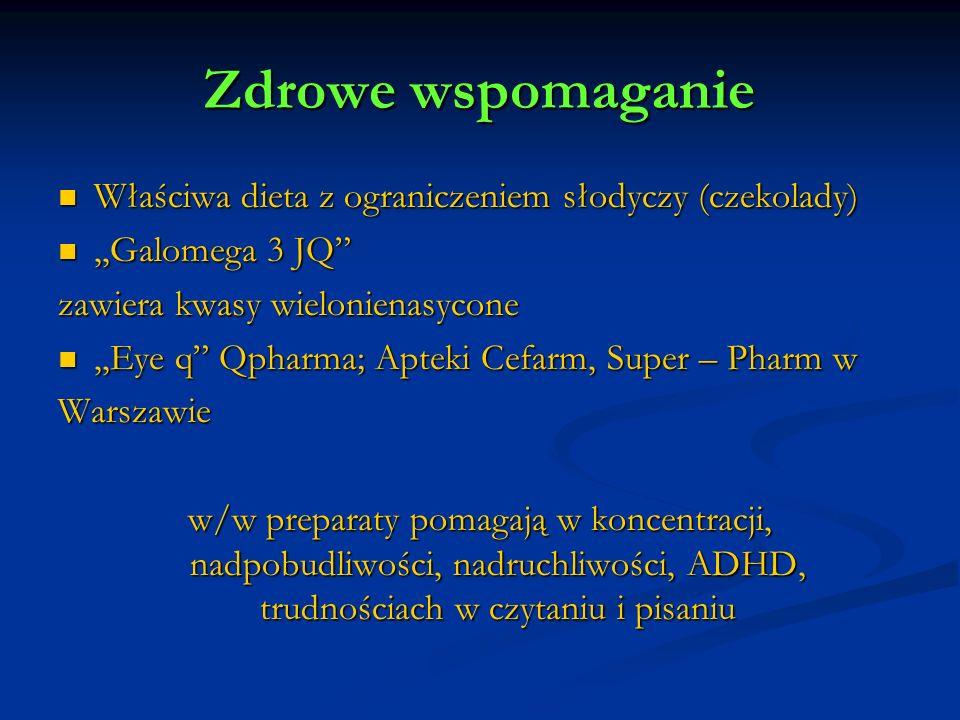 Zdrowe wspomaganie Właściwa dieta z ograniczeniem słodyczy (czekolady) Właściwa dieta z ograniczeniem słodyczy (czekolady),,Galomega 3 JQ,,Galomega 3