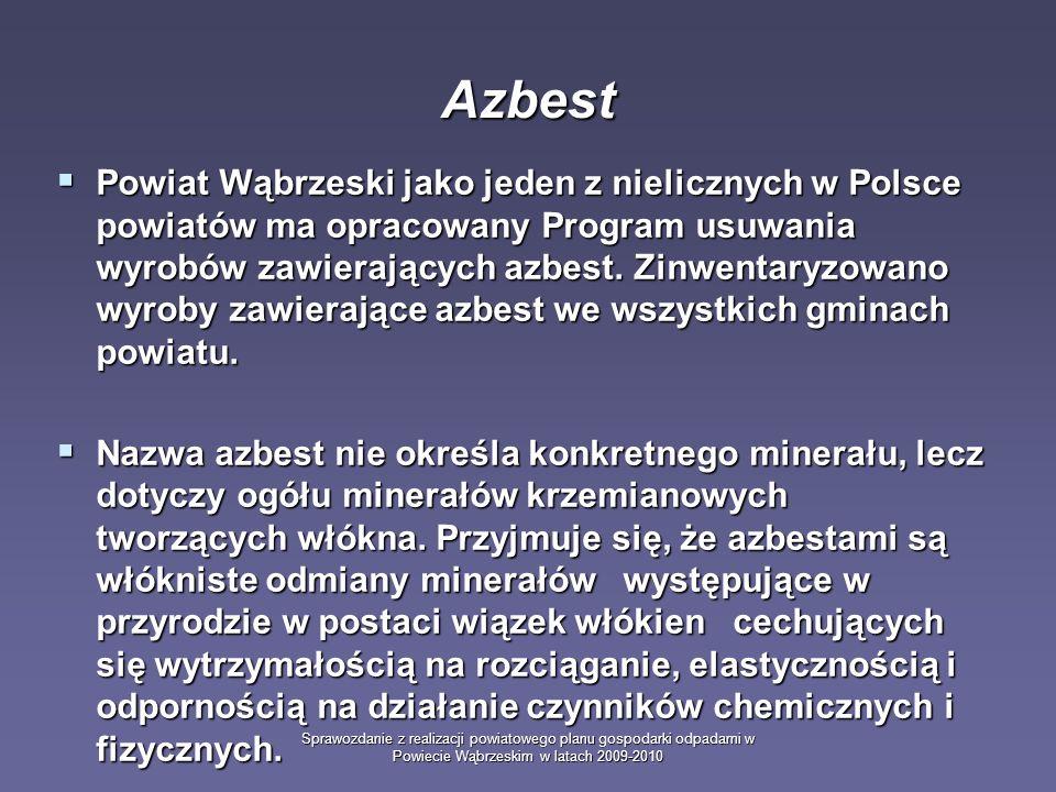 Sprawozdanie z realizacji powiatowego planu gospodarki odpadami w Powiecie Wąbrzeskim w latach 2009-2010 Powiat Wąbrzeski jako jeden z nielicznych w P