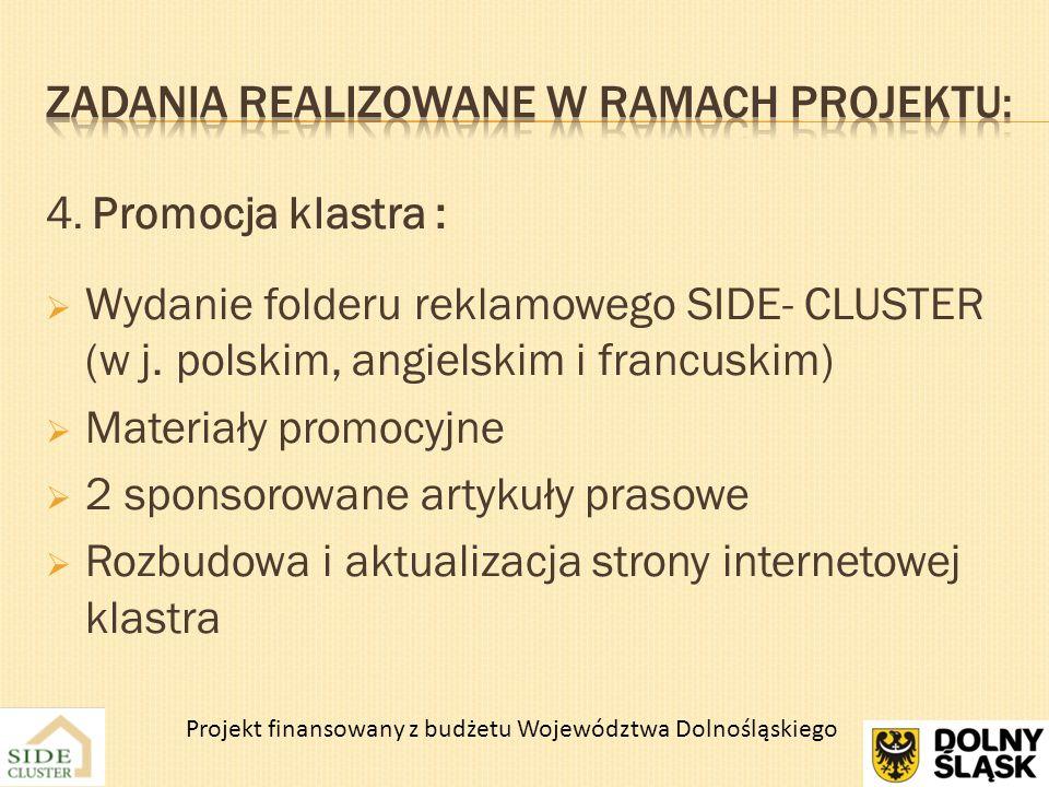5.Współpraca klastra z Jednostkami Naukowo – Badawczymi pogłębienie zainicjowanej w 2011 r.