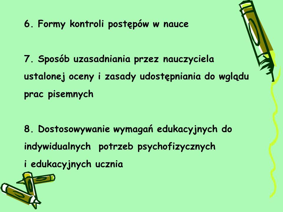 6.Formy kontroli postępów w nauce 7.