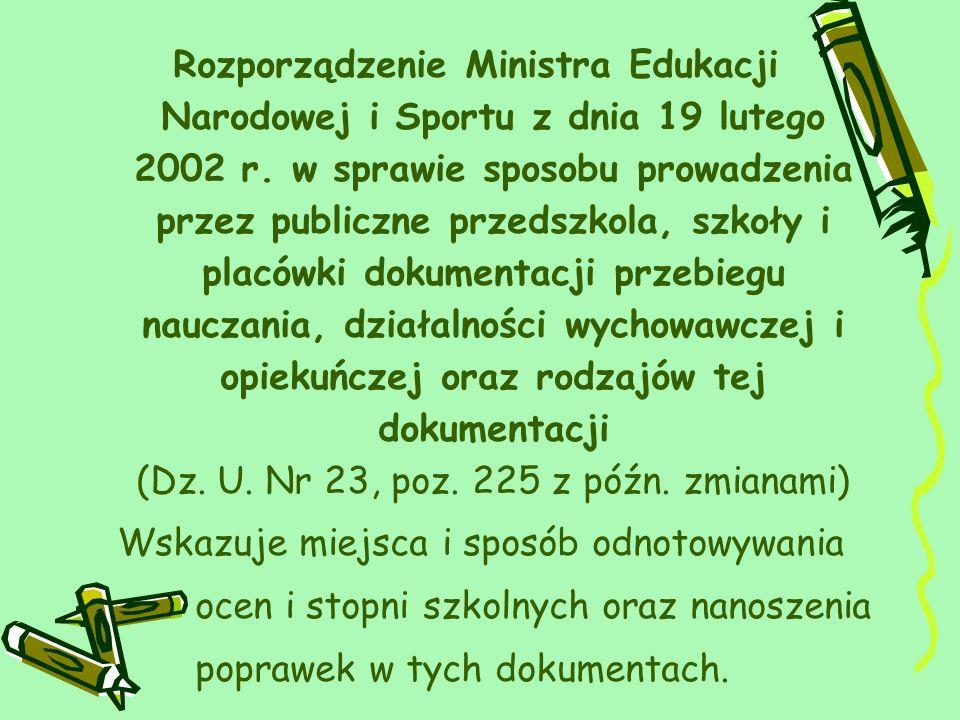 Rozporządzenie Ministra Edukacji Narodowej i Sportu z dnia 19 lutego 2002 r. w sprawie sposobu prowadzenia przez publiczne przedszkola, szkoły i placó