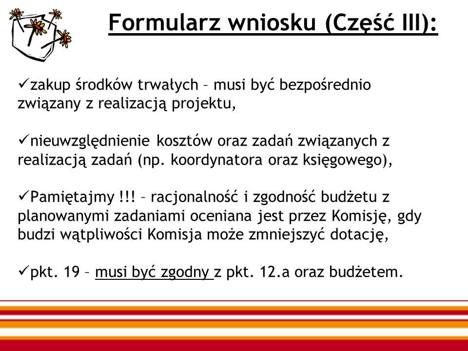 Formularz wniosku (Część III): zakup środków trwałych – musi być bezpośrednio związany z realizacją projektu, nieuwzględnienie kosztów oraz zadań zwią
