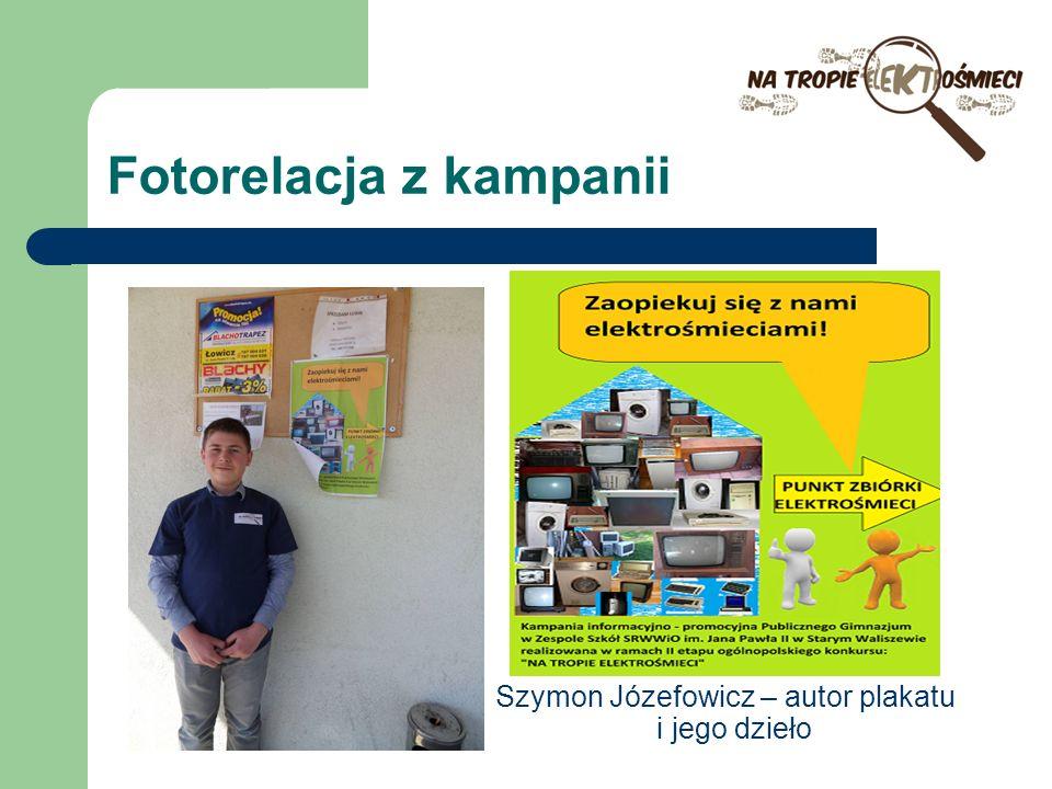 Fotorelacja z kampanii Szymon Józefowicz – autor plakatu i jego dzieło