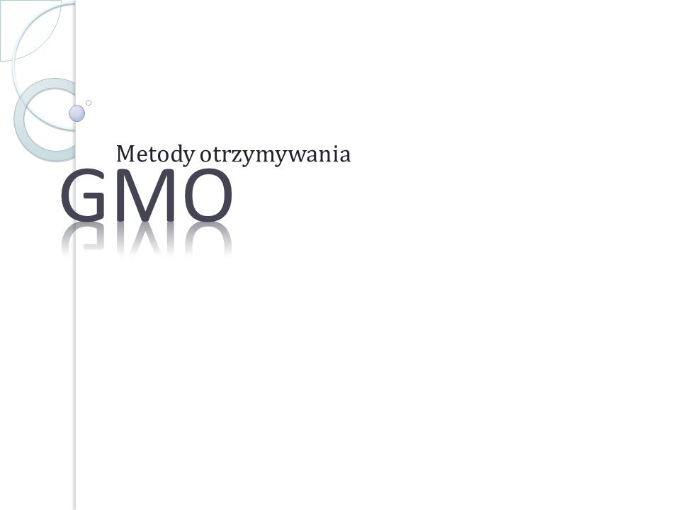 Czym właściwie jest GMO.