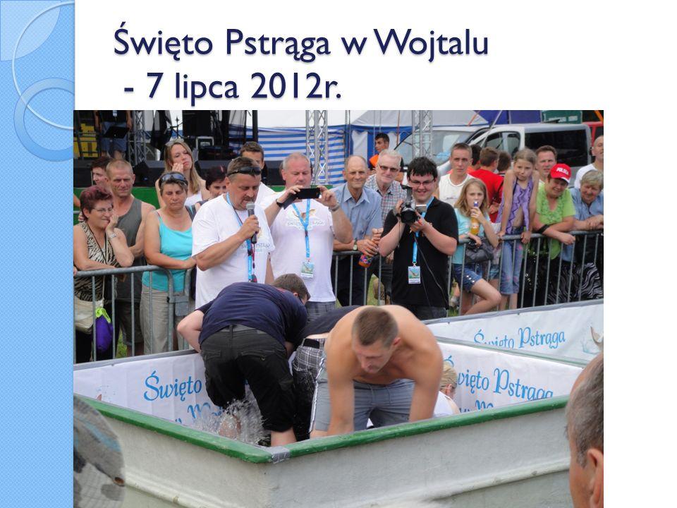 Święto Pstrąga w Wojtalu - 7 lipca 2012r.
