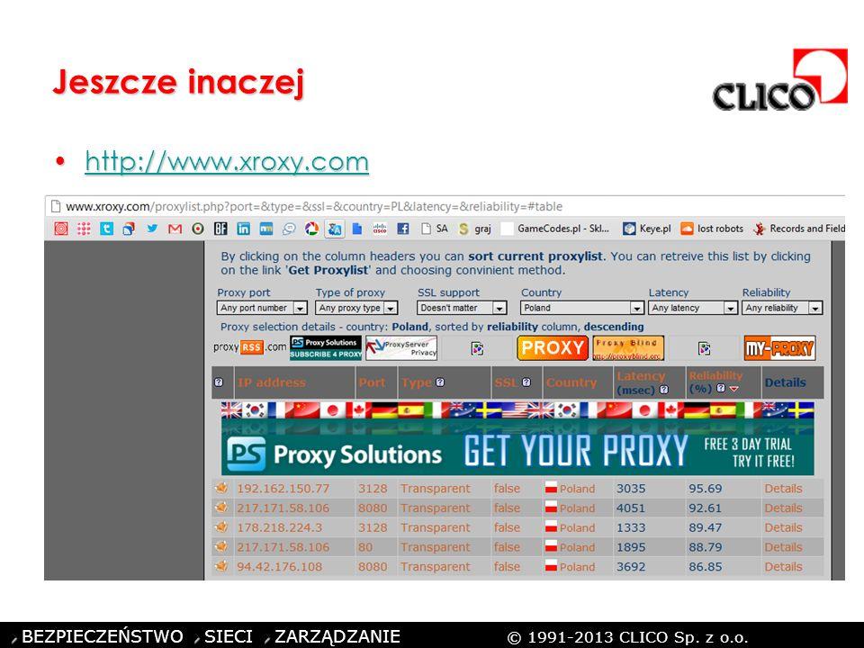 ©CLICO Sp. z o.o., 2010 BEZPIECZEŃSTWO SIECI ZARZĄDZANIE © 1991-2013 CLICO Sp. z o.o. Jeszcze inaczej http://www.xroxy.comhttp://www.xroxy.comhttp://w