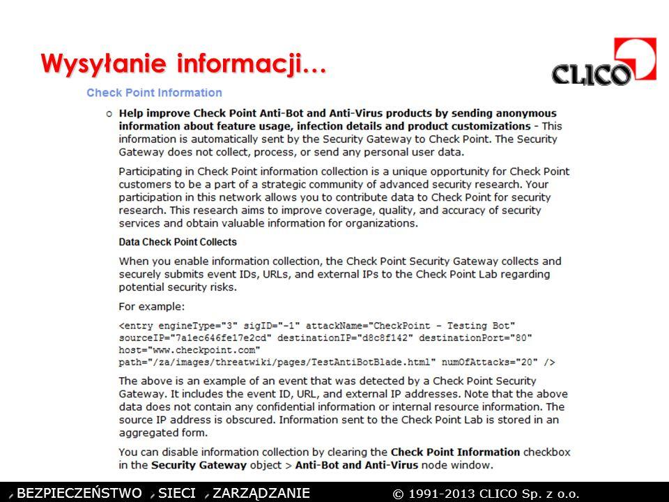 ©CLICO Sp. z o.o., 2010 BEZPIECZEŃSTWO SIECI ZARZĄDZANIE © 1991-2013 CLICO Sp. z o.o. Wysyłanie informacji…