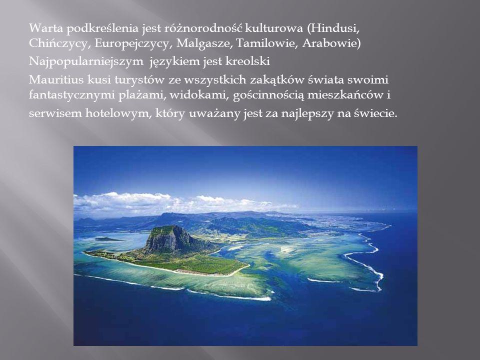 Wyspa odznacza się bardzo korzystnymi warunkami do rozwoju wypoczynkowej turystyki nadmorskiej, a to głównie dzięki walorom krajobrazowym wybrzeży, ciepłej wodzie morskiej i dużemu usłonecznieniu.