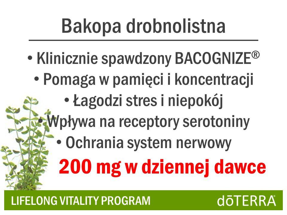 Bakopa drobnolistna Klinicznie spawdzony BACOGNIZE ® Pomaga w pamięci i koncentracji Łagodzi stres i niepokój Wpływa na receptory serotoniny Ochrania system nerwowy LIFELONG VITALITY PROGRAM 200 mg w dziennej dawce