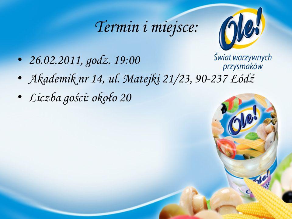 Termin i miejsce: 26.02.2011, godz.19:00 Akademik nr 14, ul.