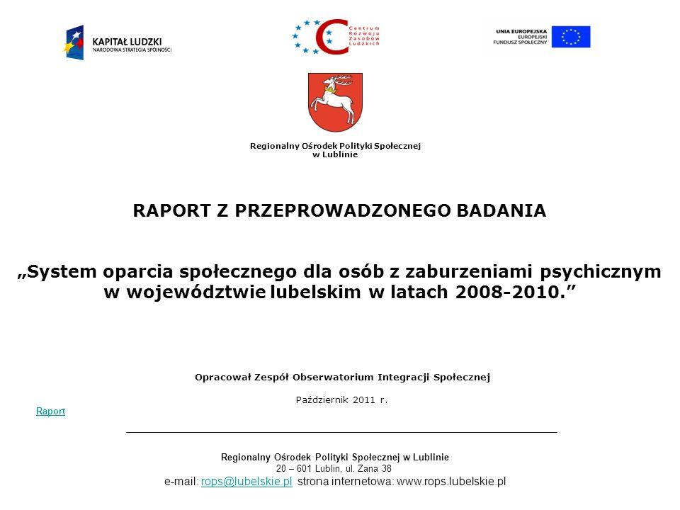 Regionalny Ośrodek Polityki Społecznej w Lublinie 20 – 601 Lublin, ul.