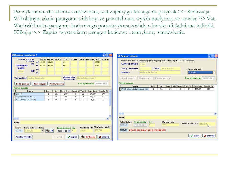 Po wykonaniu dla klienta zamówienia, realizujemy go klikając na przycisk >> Realizacja. W kolejnym oknie paragonu widzimy, że powstał nam wyrób medycz