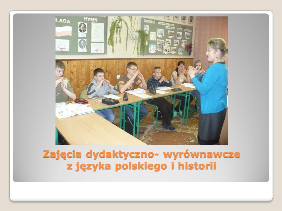 Zajęcia dydaktyczno- wyrównawcze z języka polskiego i historii