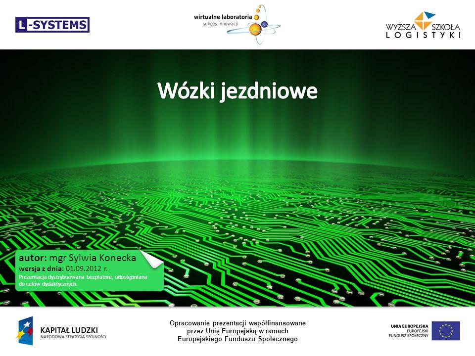 autor: mgr Sylwia Konecka wersja z dnia: 01.09.2012 r. Prezentacja dystrybuowana bezpłatnie, udostępniana do celów dydaktycznych. Opracowanie prezenta