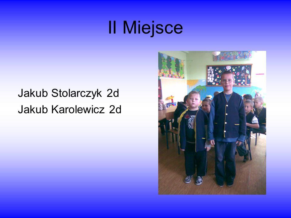 Laureaci konkursu I miejsce Kasia Rudawska 1a Martyna Morawa1c Emilia Zybała 2d