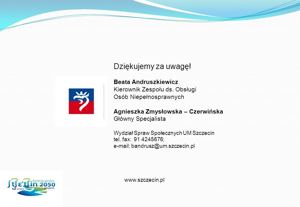 Dziękujemy za uwagę.Beata Andruszkiewicz Kierownik Zespołu ds.