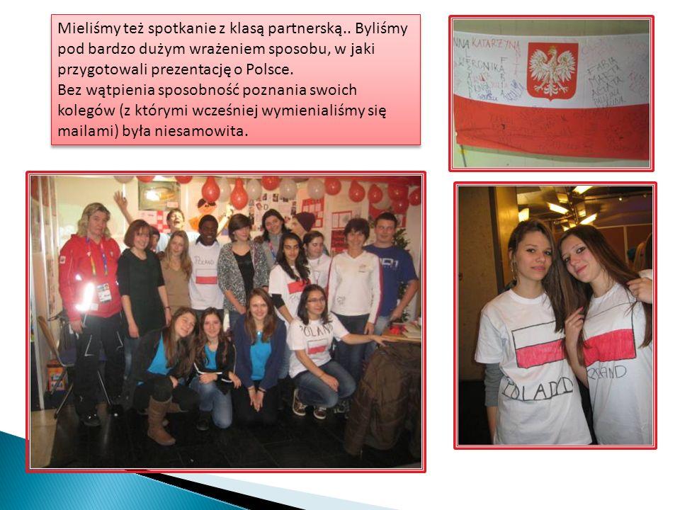 Mieliśmy też spotkanie z klasą partnerską.. Byliśmy pod bardzo dużym wrażeniem sposobu, w jaki przygotowali prezentację o Polsce. Bez wątpienia sposob