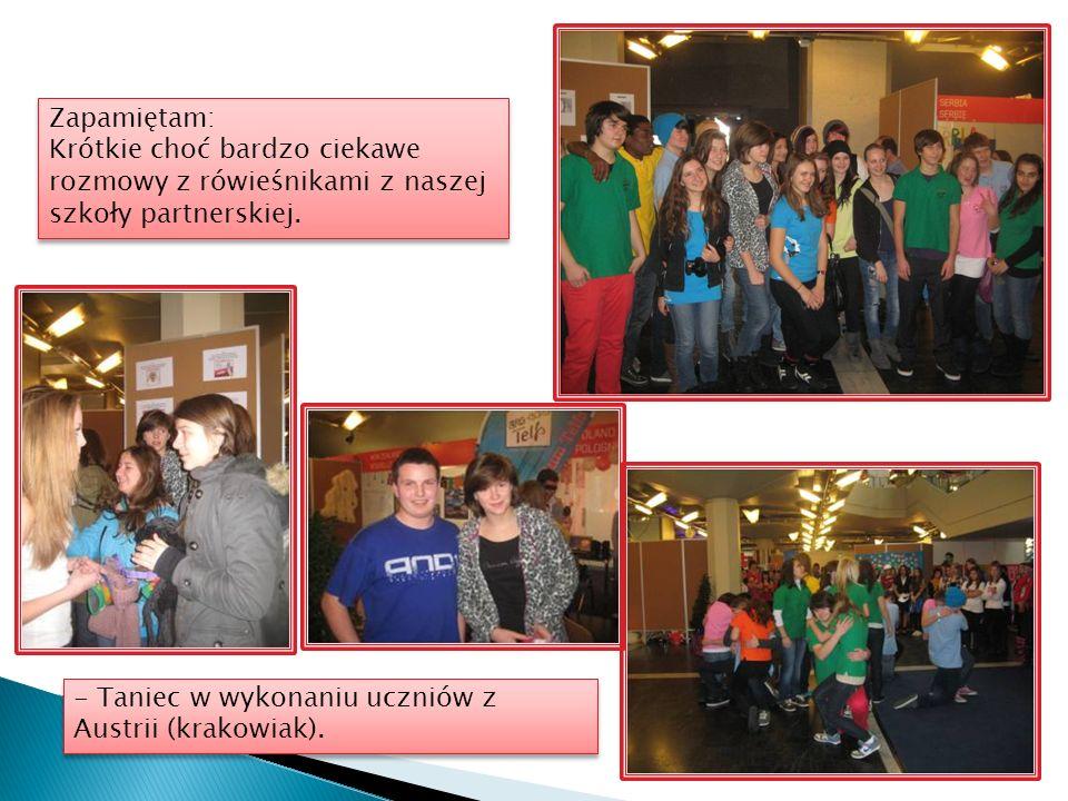 - Taniec w wykonaniu uczniów z Austrii (krakowiak).
