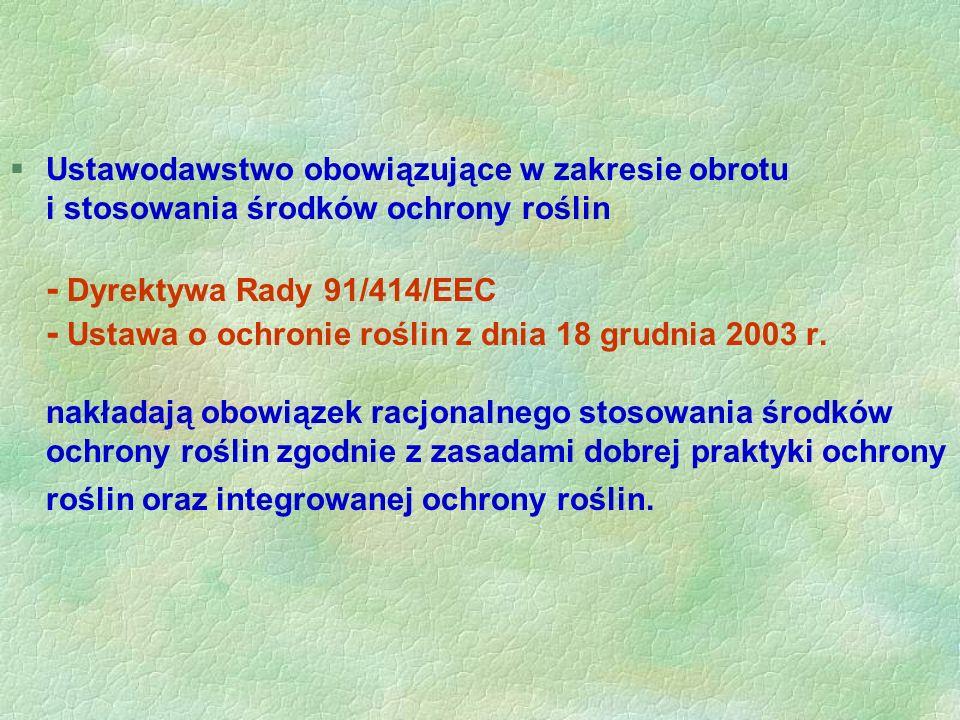 §Wobec bogatej i zróżnicowanej oferty zarejestrowanych środków ochrony roślin w Polsce odczuwa się niedobór informacji, w tym komputerowych programów
