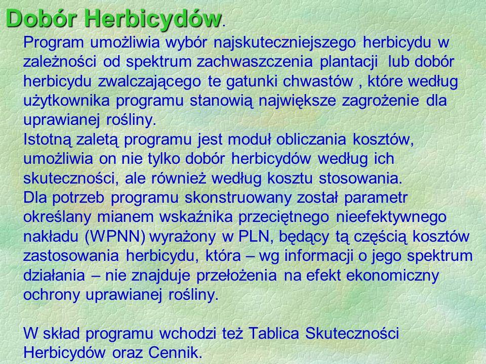 Dobór Herbicydów Dobór Herbicydów.