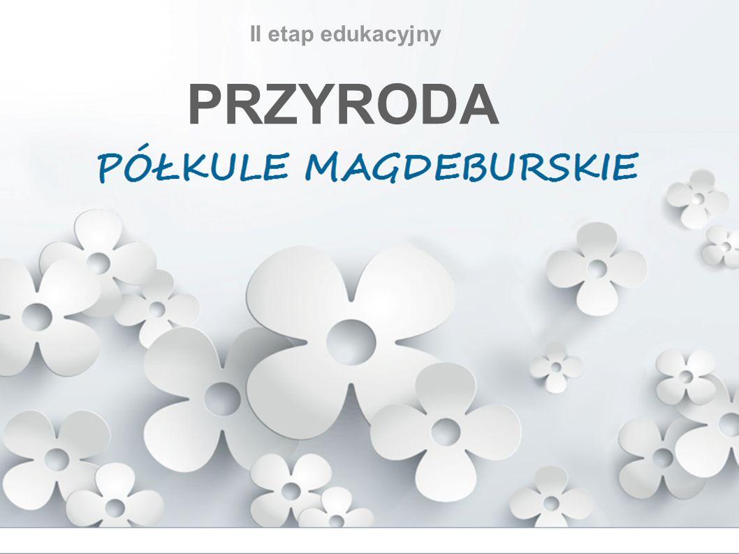 II etap edukacyjny PRZYRODA