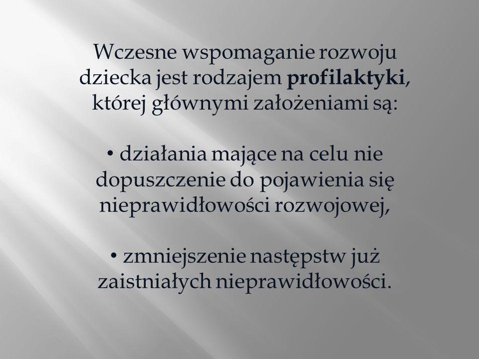 W Polsce, pierwsze akty prawne ujmujące problem pomocy małemu dziecku zagrożonemu niepełnosprawnością w sposób kompleksowy i interdyscyplinarny, pojawiły się w 2005 roku: Rządowy program pilotażowy Wczesna, wielospecjalistyczna, kompleksowa, skoordynowana oraz ciągła pomoc dziecku zagrożonemu niepełnosprawnością lub niepełnosprawnemu oraz jego rodzinie Rozporządzenie MENIS z 4.04.2005 r.