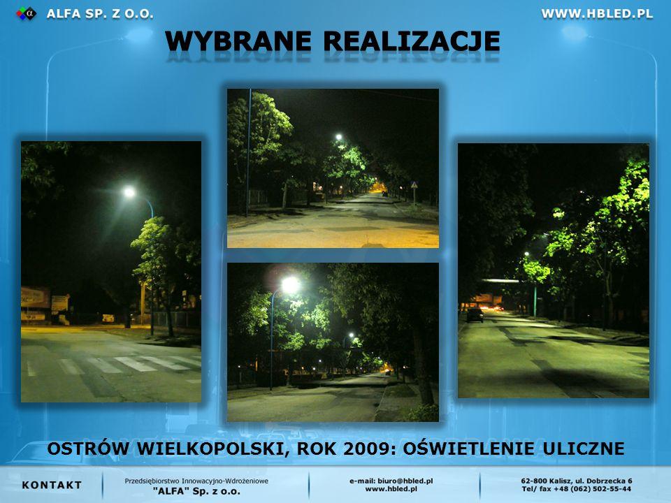OSTRÓW WIELKOPOLSKI, ROK 2009: OŚWIETLENIE ULICZNE