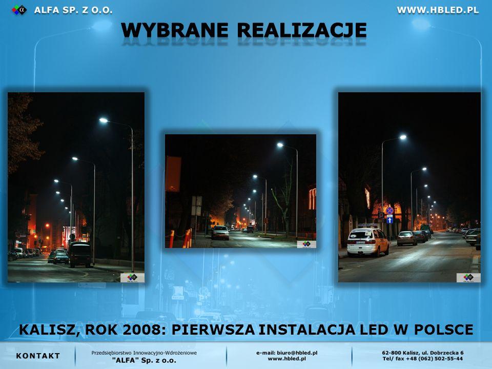 KALISZ, ROK 2008: PIERWSZA INSTALACJA LED W POLSCE