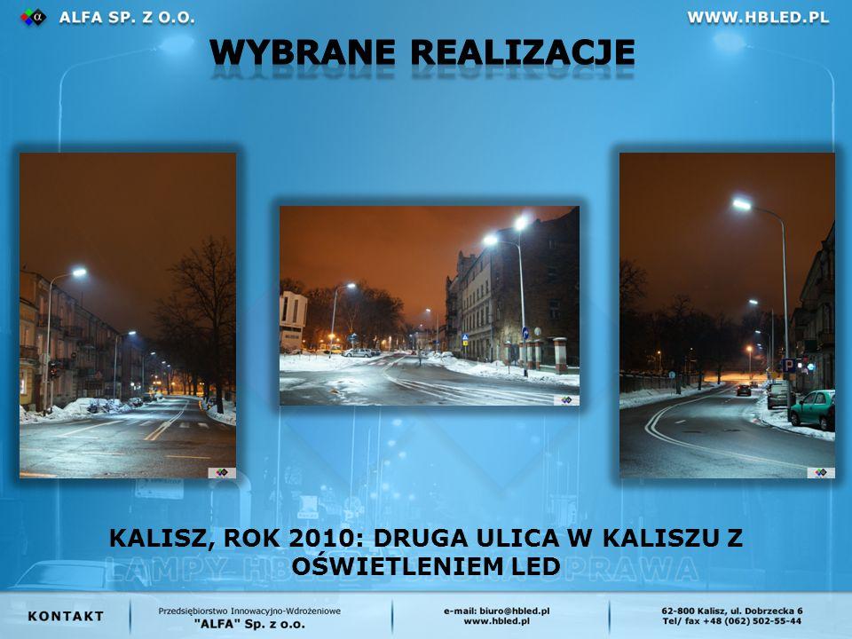 KALISZ, ROK 2010: DRUGA ULICA W KALISZU Z OŚWIETLENIEM LED